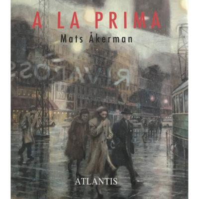 mats-akerman-a-la-prima